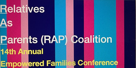 Relatives As Parents (RAP) Coalition 14th Annual Conference tickets