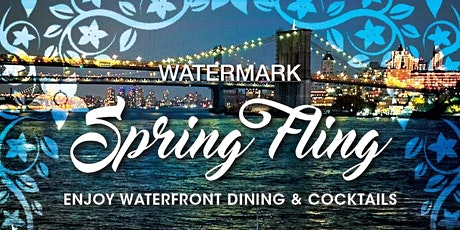 "ALL THURSDAYS: ""SPRING FLING"" WATERFRONT ""GLASSHOUSES"" @ WATERMARK tickets"