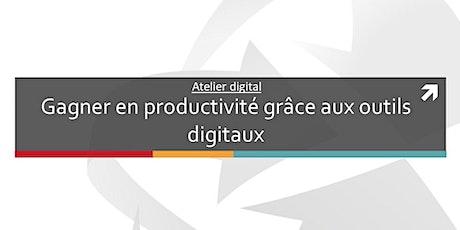 Atelier digital: Gagner en productivité grâce aux outils digitaux billets