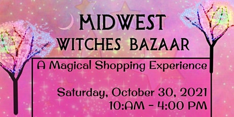 Midwest Witches Bazaar 2021 tickets