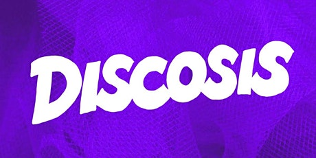 THE SULTAN ROOM PRESENTS: DISCOSIS tickets