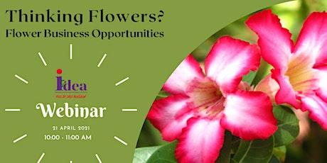 Thinking Flowers? Flower Business Opportunities Webinar bilhetes