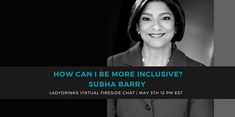 """""""HOW CAN I BE MORE INCLUSIVE?""""  MAKING A BUSINESS CASE FOR DIVERSITY tickets"""