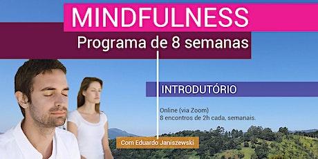 Mindfulness - Programa Online de 8 Semanas - Turma #os-21-05 bilhetes