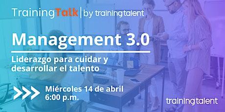Management 3.0: Liderazgo para cuidar y desarrollar el talento entradas