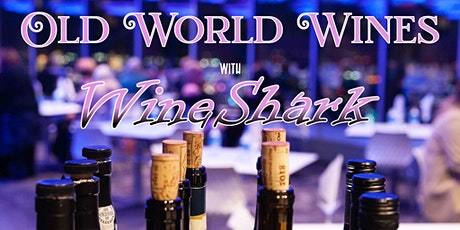WineShark at Reunion Tower: Old World Wines tickets