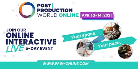 Post|Production World (P|PW) Online (Spring 2021) tickets