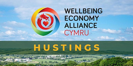 Wellbeing Economy Alliance Online Hustings for Wales tickets