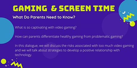 Gaming and Screen Time: What Do Parents Need to Know? tickets