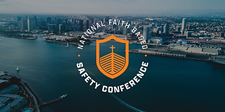 2021 National Faith Based Safety Conference tickets