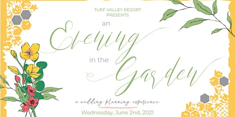 "Turf Valley Resort's Evening in the Garden ""A Wedding Planning Experience"" tickets"