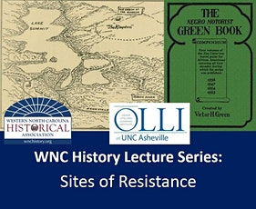 WNC History Lecture Series: Sites of Resistance tickets