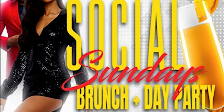 SOCIAL SUNDAYS BRUNCH + DAY PARTY @ MONTICELLO tickets