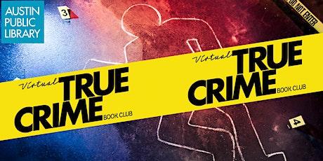 Virtual True Crime Book Club tickets