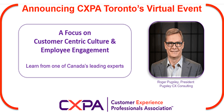 CXPA Toronto Training - Customer-Centric Culture ​& Employee Engagement tickets