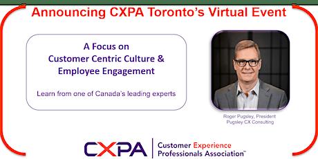 CXPA Toronto Training - Customer-Centric Culture & Employee Engagement biglietti