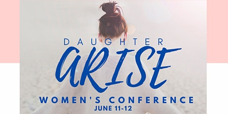 Daughter ARISE Women's Conference  tickets