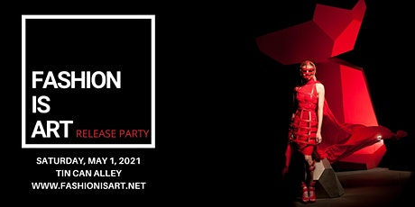 Fashion is ART Release Party tickets