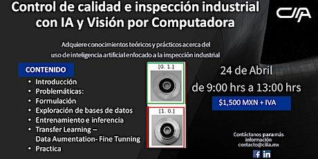 Control de calidad e inspección industrial con IA y Visión por Computadora entradas