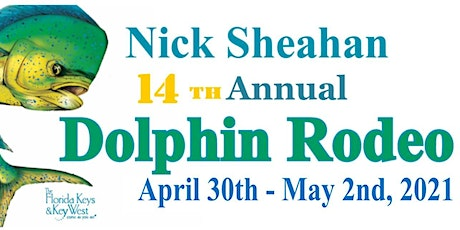 14th Annual Nick Sheahan Dolphin Rodeo tickets