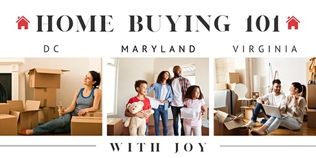 Home Buying 101 with Joy : DC, MD, and VA Edition tickets