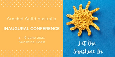 Crochet Guild Australia Inaugural Conference tickets