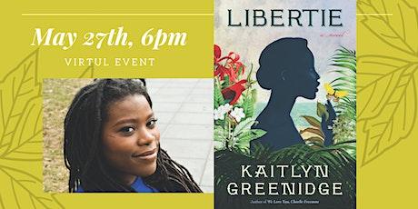 Author Webinar: Libertie by Kaitlyn Greenridge tickets