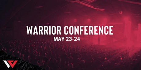 Warrior Conference 2021 | May 23 - 24 tickets