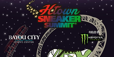 H-TOWN SNEAKER SUMMIT tickets