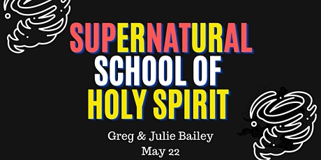SUPERNATURAL SCHOOL OF HOLY SPIRIT tickets