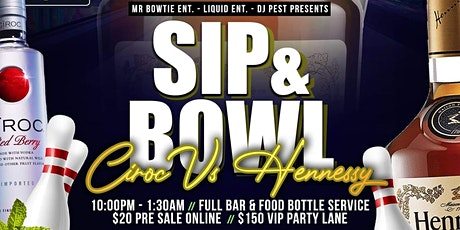 Sip And Bowl AZ - Ciroc vs Hennessy tickets