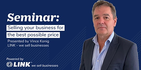 Selling your business for the best possible price - Brisbane tickets