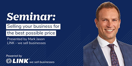 Selling your business for the best possible price - Sydney tickets