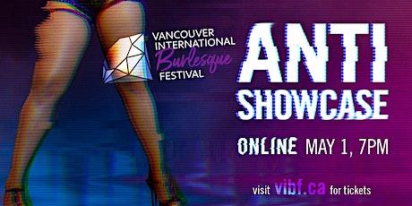 Anti-Showcase tickets