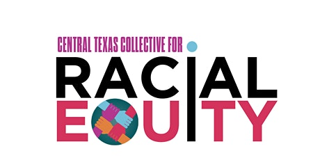 May General Meeting - Central Texas Collective for Racial Equity tickets