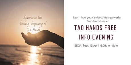 Tao Hands Free Experiential Information Evening tickets