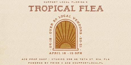 The Tropical Flea tickets