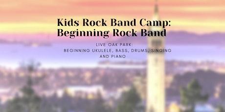 """Schools Out! "" Berkeley Beginning 'Rock' Band Camp tickets"