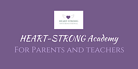 Information Session:  HEART-STRONG Academy for Parents and Teachers tickets