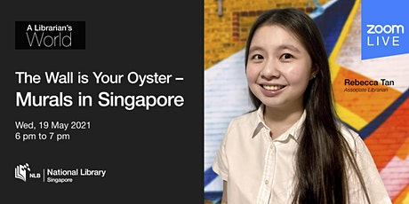 A Librarian's World: The Wall is Your Oyster – Murals in Singapore tickets