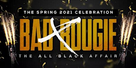 BADXBOUGIE • SPRING 2021 GRADUATION ALL BLACK AFFAIR tickets