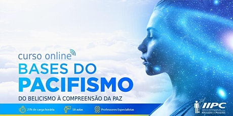 Curso Bases do Pacifismo: do Belicismo à Compreensão da Paz ingressos
