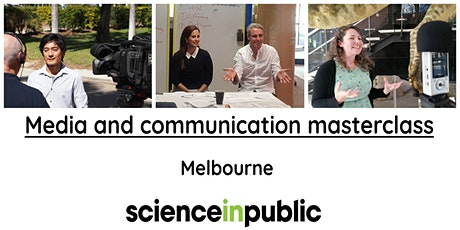Media and communication masterclass (June - Melbourne) tickets