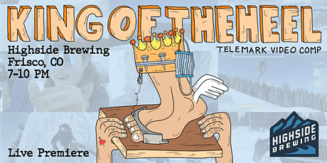 2021 Kings and Queens of the Heel: Telemark Video Competition Film Premiere tickets