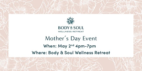 Body & Soul Mother's Day Event tickets