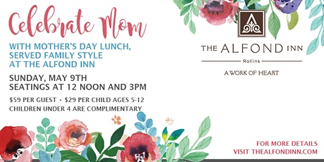 Mother's Day at The Alfond Inn tickets