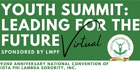 Youth Summit: Leading for the Future Sponsored by LMPF tickets