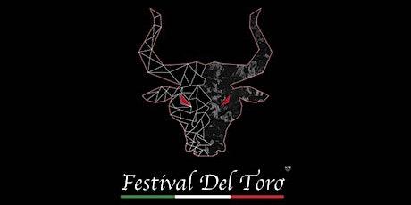 Festival Del Toro 2.0 tickets