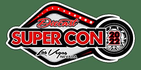 Las Vegas Diecast Super Convention tickets