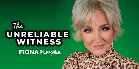 Fiona O'Loughlin  The Unreliable Witness Tour tickets